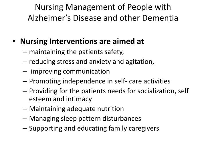 Nursing Management of People with Alzheimer's Disease and other Dementia