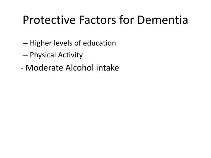 Protective Factors for Dementia