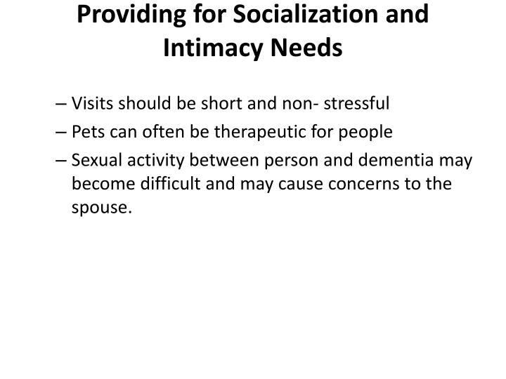 Providing for Socialization and Intimacy Needs