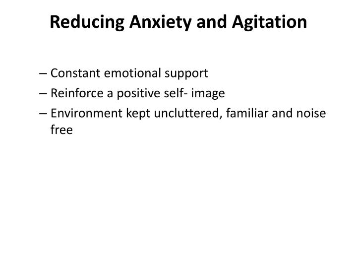 Reducing Anxiety and Agitation
