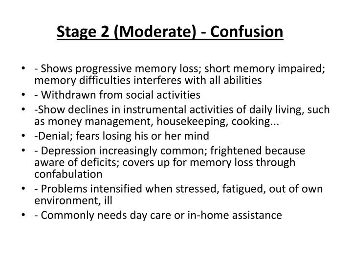 Stage 2 (Moderate) - Confusion