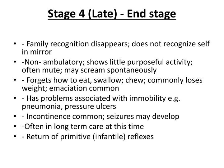 Stage 4 (Late) - End stage