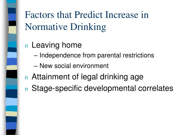 Factors that Predict Increase in Normative Drinking