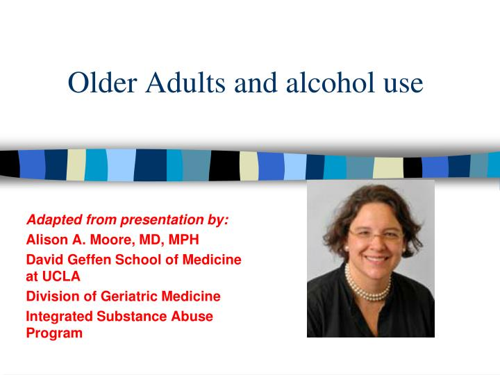 Older Adults and alcohol use