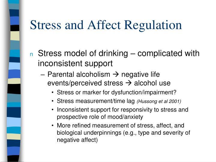 Stress and Affect Regulation