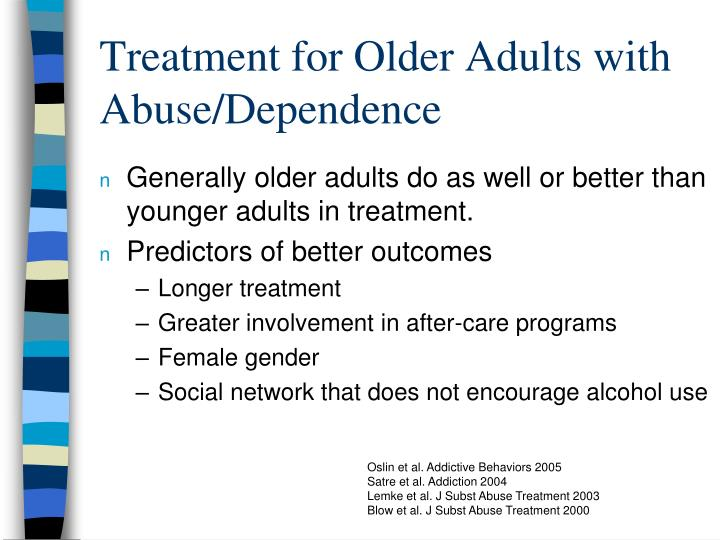 Treatment for Older Adults with Abuse/Dependence