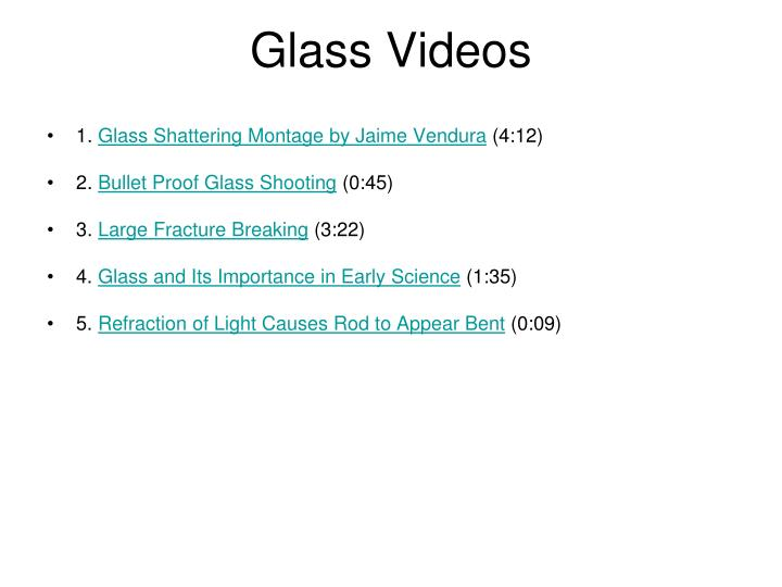 Glass Videos