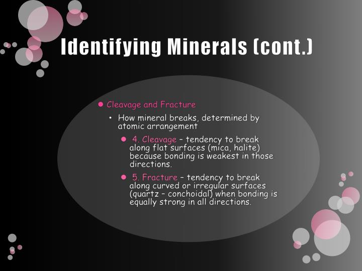 Identifying Minerals (cont.)