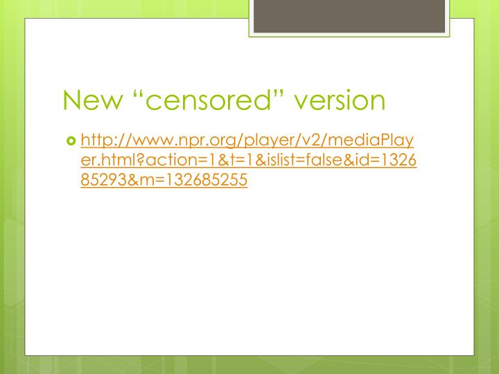 "New ""censored"" version"