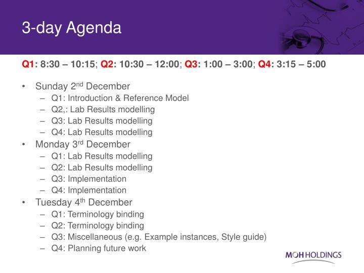 3-day Agenda