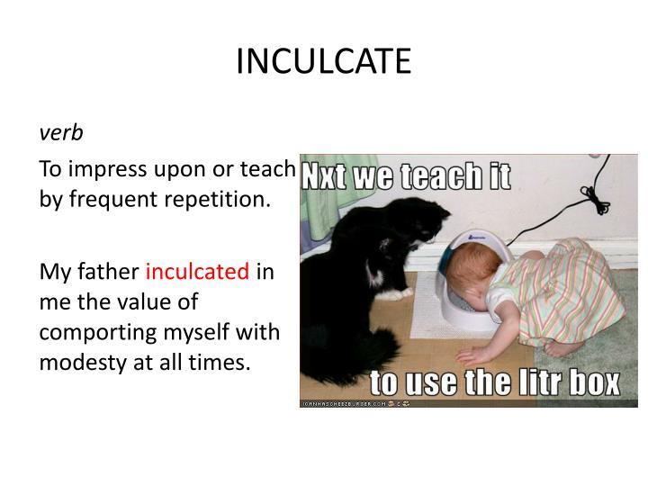 INCULCATE