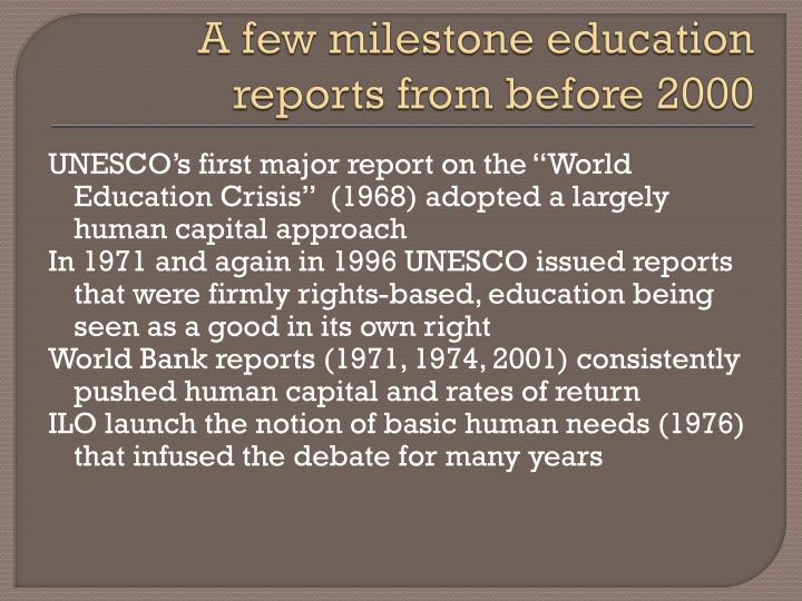 A few milestone education reports from before 2000