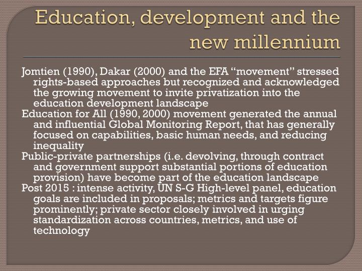 Education, development and the new millennium