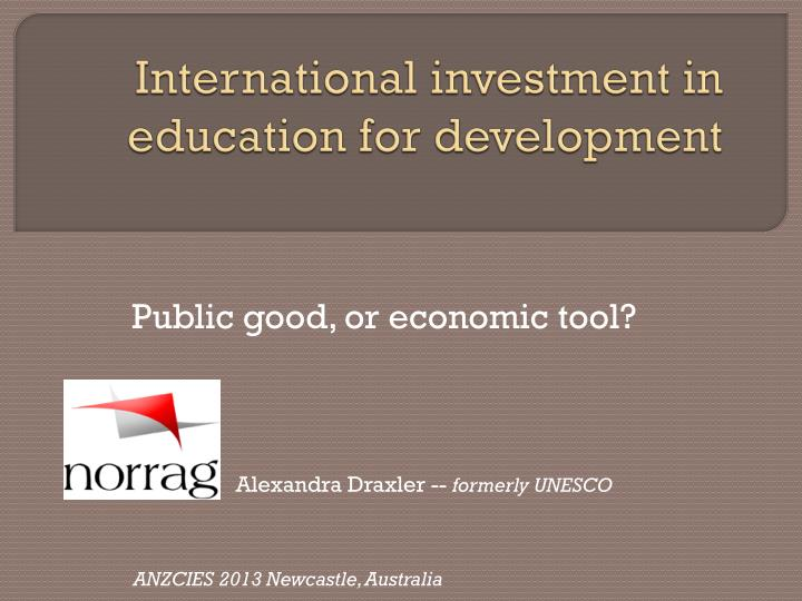 International investment in education for development