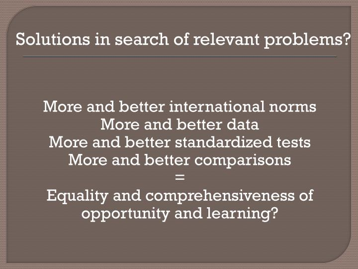 Solutions in search of relevant problems?