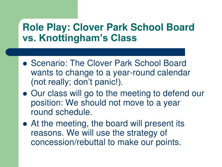 Role Play: Clover Park School Board vs. Knottingham's Class