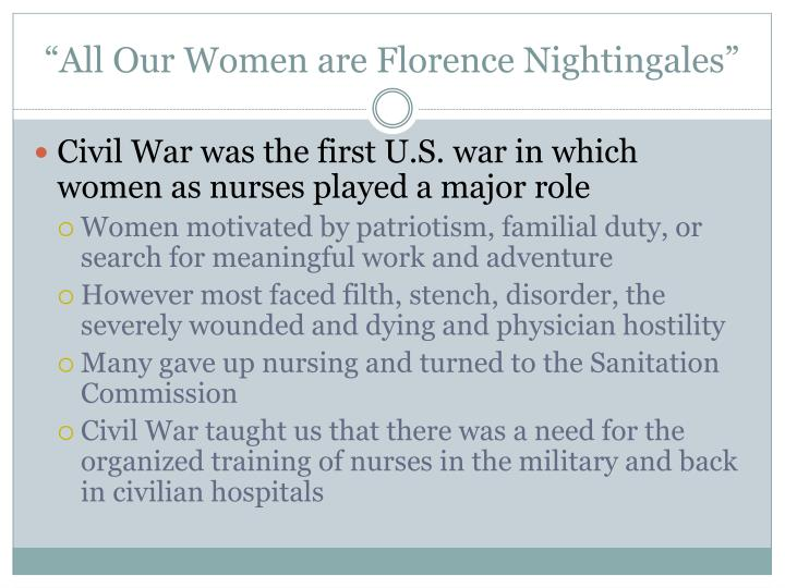 """All Our Women are Florence Nightingales"""