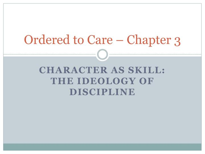 ordered to care chapter 3