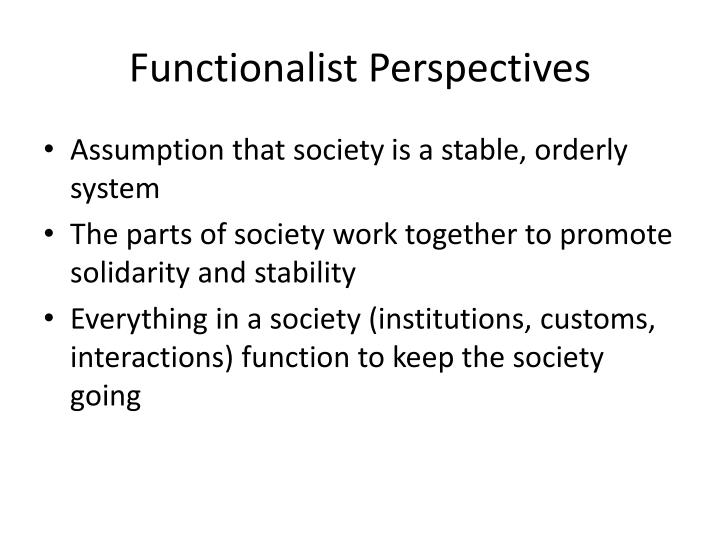 Functionalist Perspectives