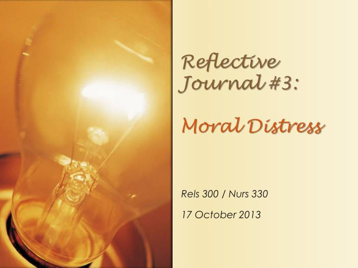 reflective journal 3 moral distress