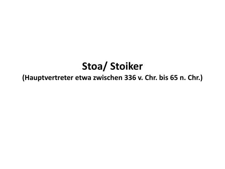 Stoa/ Stoiker