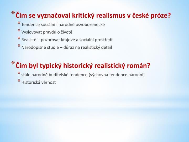 Čím se vyznačoval kritický realismus v české próze?