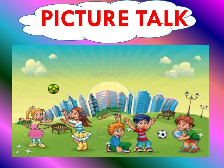 PICTURE TALK