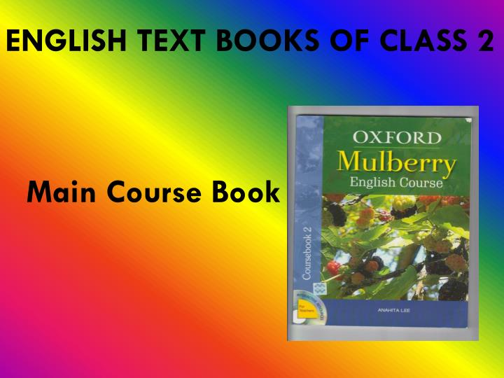 ENGLISH TEXT BOOKS OF CLASS 2