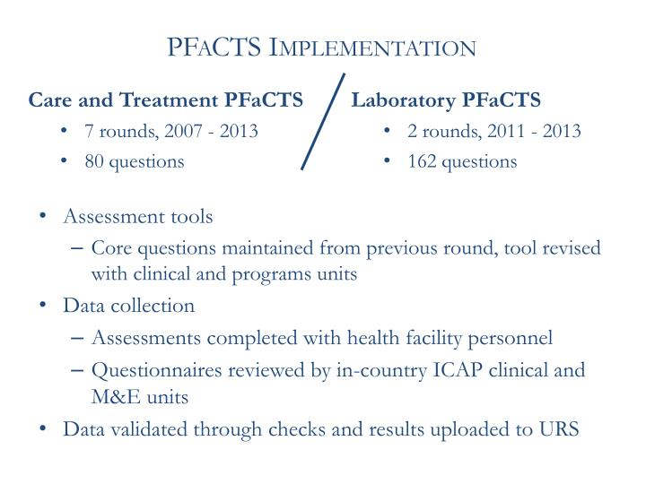 PFaCTS Implementation