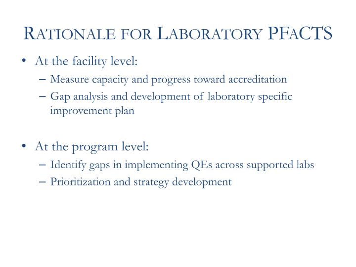 Rationale for Laboratory