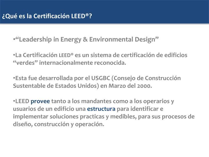 ¿Qué es la Certificación LEED®?
