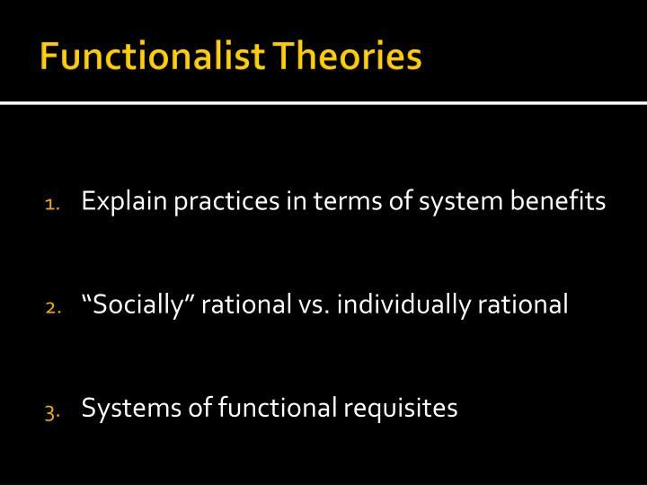 Functionalist Theories