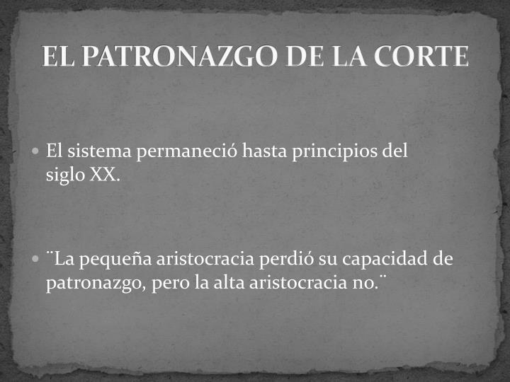 EL PATRONAZGO DE LA CORTE