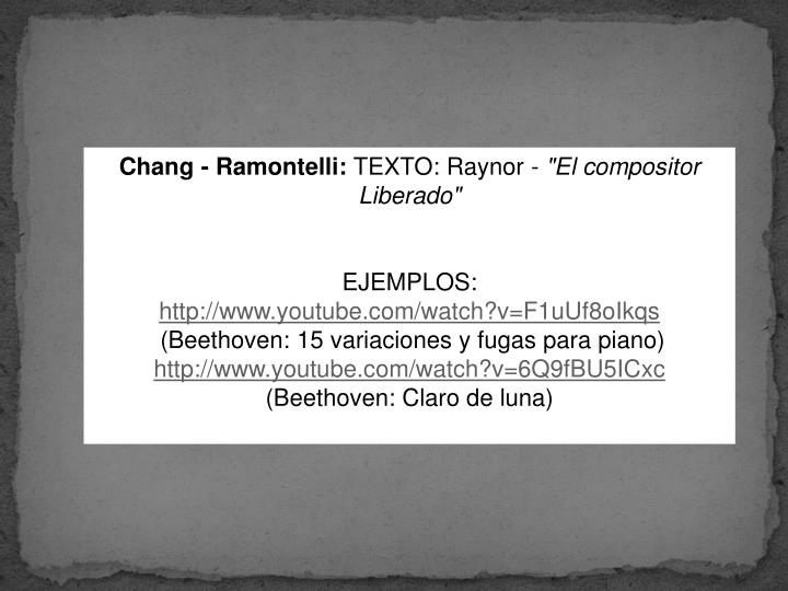 Chang -Ramontelli: