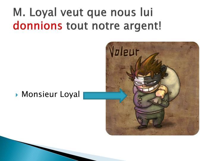 M. Loyal