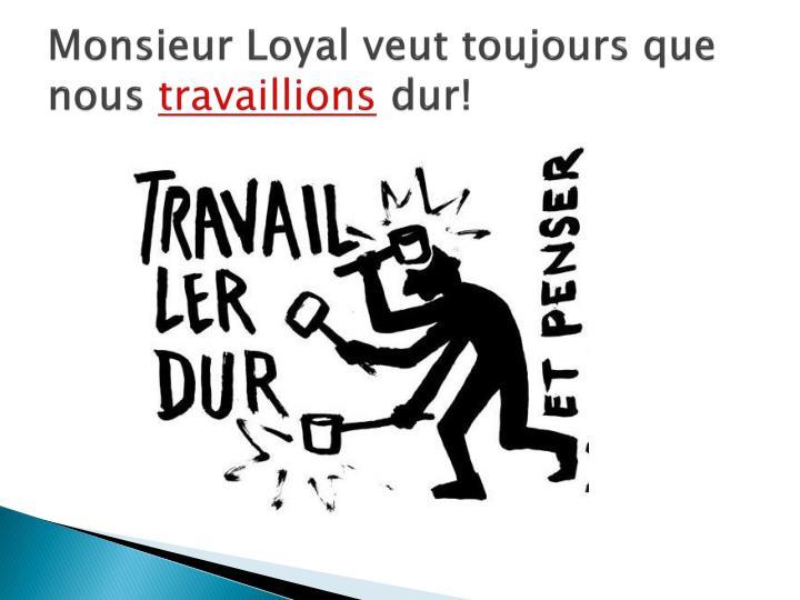 Monsieur Loyal