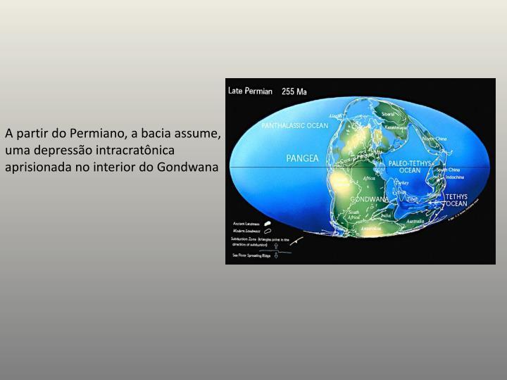 A partir do Permiano, a bacia assume, uma depressão