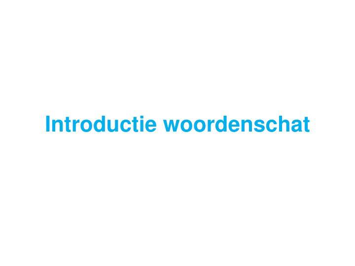 Introductie woordenschat