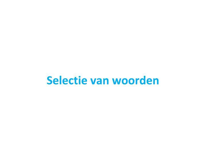 Selectie van woorden