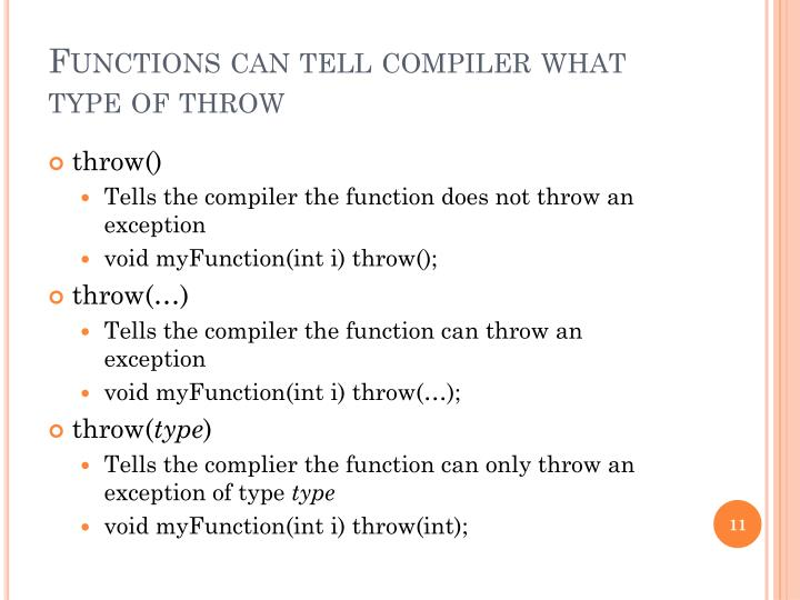 Functions can tell compiler what type of throw