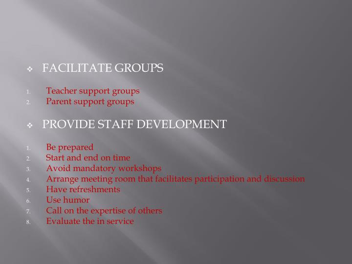 FACILITATE GROUPS