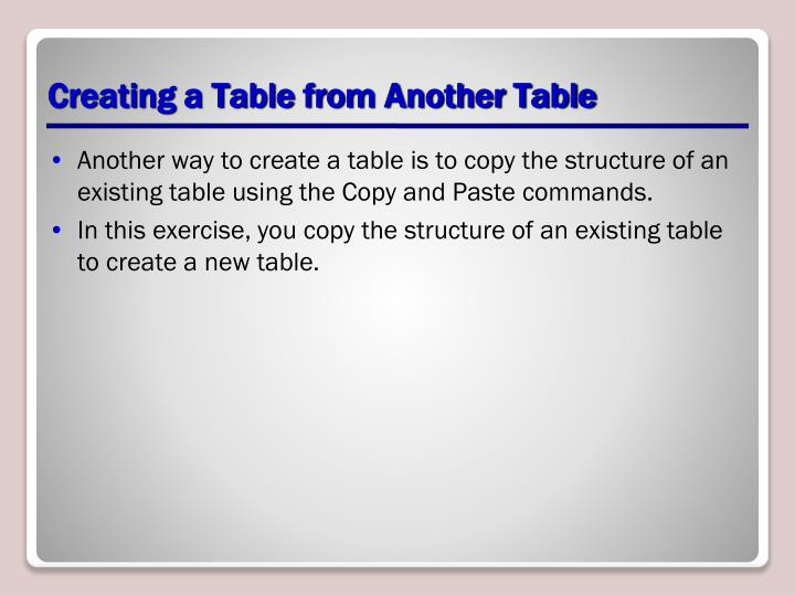 Creating a Table from Another Table