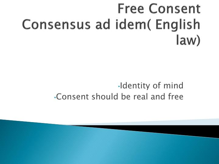 Free consent consensus ad idem english law