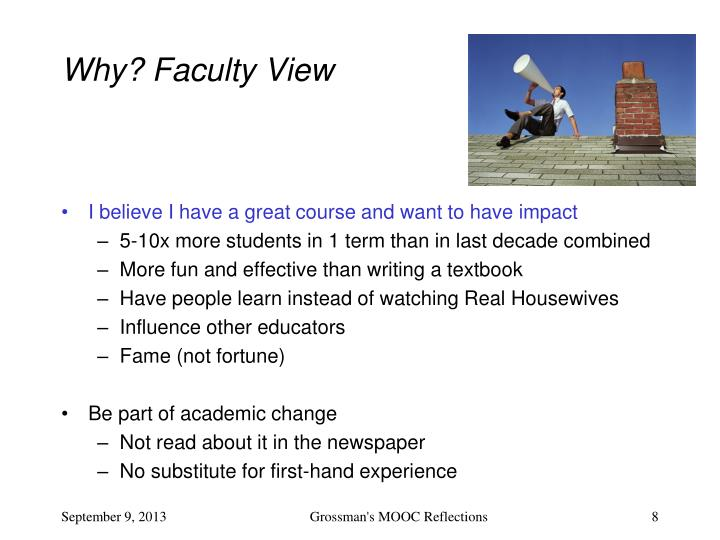 Why? Faculty View