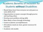 academic benefits of inclusion for students without disabilities
