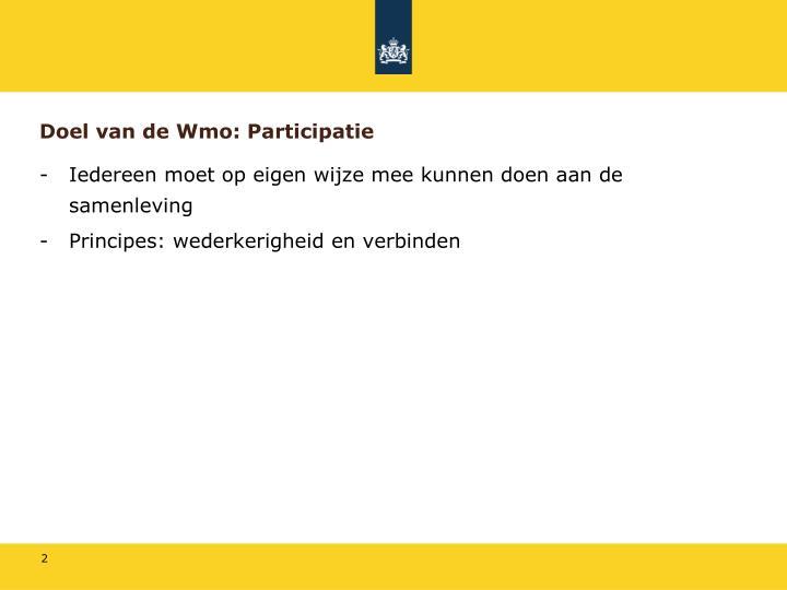 Doel van de Wmo: Participatie