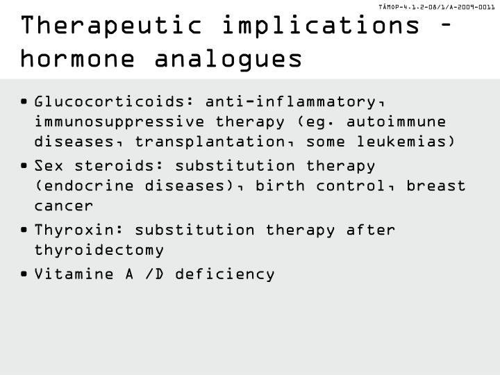 Therapeutic implications – hormone analogues