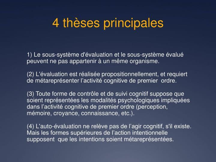 4 thèses principales