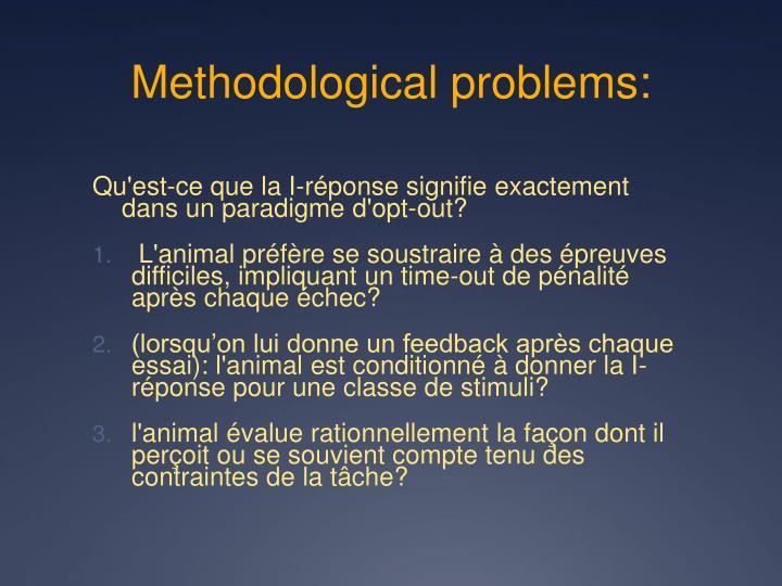Methodological problems: