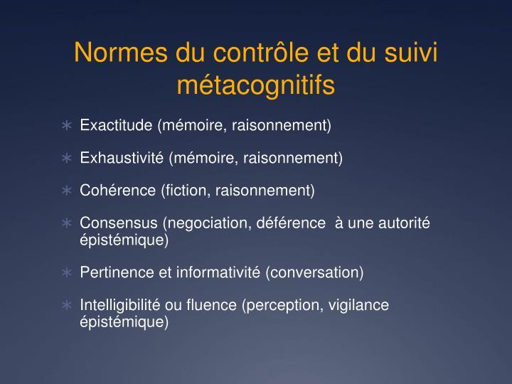 Normes du contrôle et du suivi métacognitifs